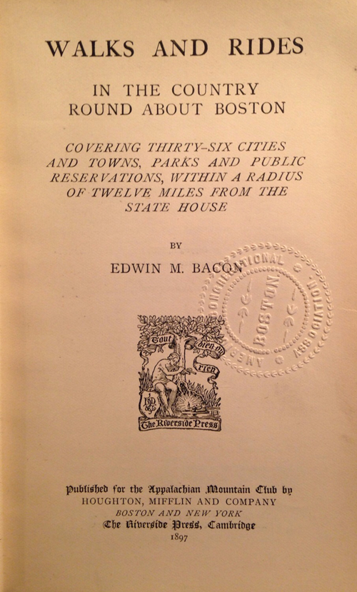 "title page of ""Walks and Rides…"" (1897) by Edwin M. Bacon"
