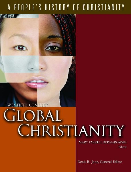 "cover image for ""Twentith-Century Global Christianity"" by Mary Farrell Bednarowski (ed.)"