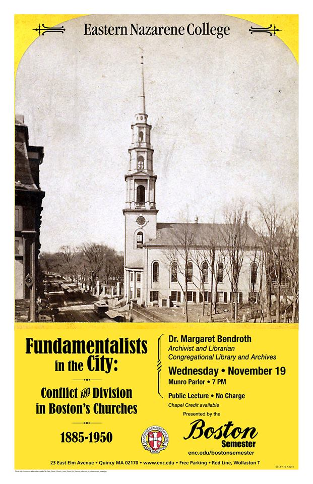 """poster for Peggy Bendroth's """"Fundamentalists in the City"""" event at Eastern Nazarene College"""
