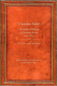 "cover image for ""Cherokee Sister"" edited by Theresa Strouth Gaul"