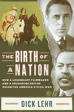 "cover image for ""The Birth of a Nation"" by Dick Lehr"
