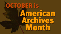 """October is American Archives Month"""