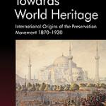 "cover image for ""Towards World Heritage"""