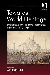 """cover image for """"Towards World Heritage"""""""