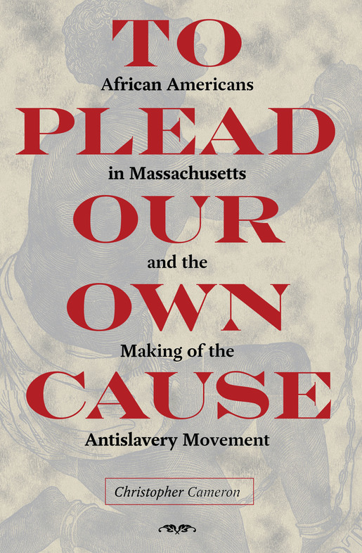 """cover image for """"To Plead Our Own Cause"""" by Christopher Cameron"""