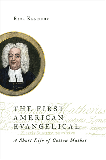 """cover image for """"The First American Evangelical"""" by Rick Kennedy"""