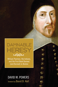 """cover image for """"Damnable Heresy"""" by David Powers"""