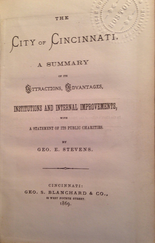 """title page of """"The City of Cincinnati"""" (1869) by George E. Stevens"""