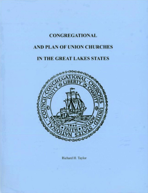 """cover image for """"Congregational and Plan of Union Churches in the GreatLakes States"""" by Rick Taylor"""
